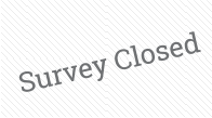 Survey Closed